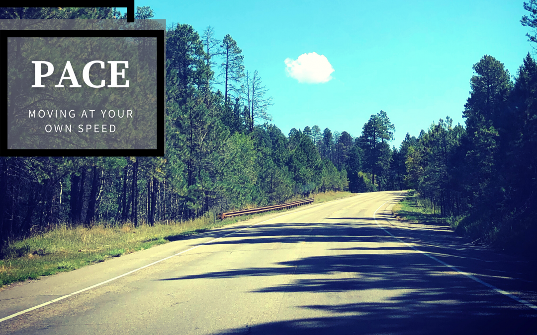 Pace – Moving at Your Own Speed